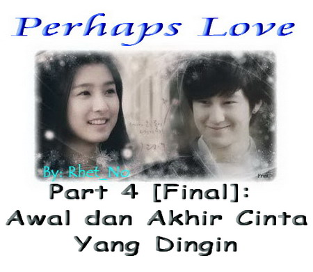 Download perhaps love part 4 final